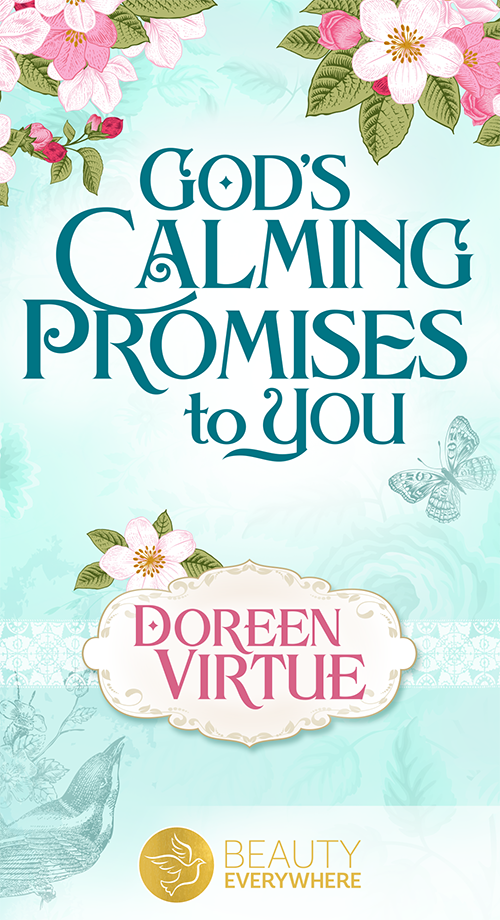 God's Calming Promises to You